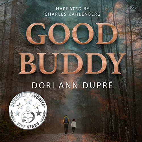 Good Buddy Audiobook By Dori Ann Dupré cover art