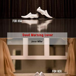 Good Morning Lover Audiobook By Jovon Miller cover art