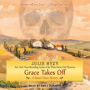 Grace Takes Off Audiobook By Julie Hyzy cover art
