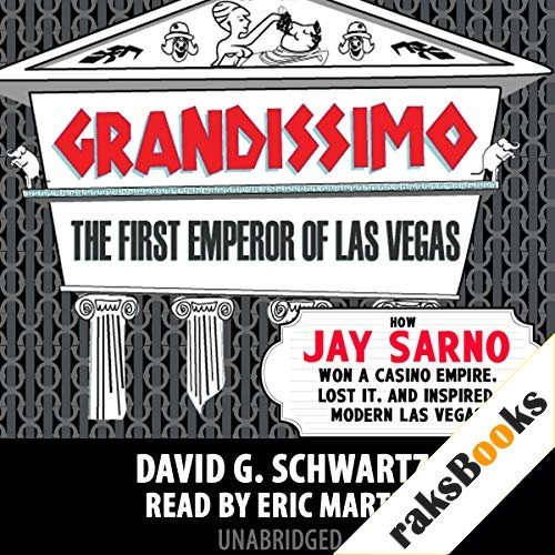 Grandissimo: The First Emperor of Las Vegas Audiobook By David G. Schwartz cover art