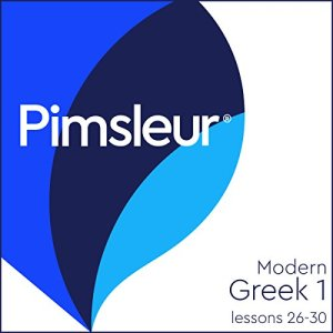 Greek (Modern) Phase 1, Unit 26-30 Audiobook By Pimsleur cover art