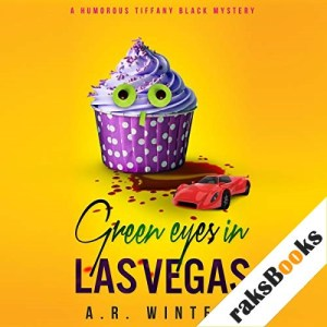 Green Eyes in Las Vegas Audiobook By A. R. Winters cover art
