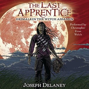 Grimalkin the Witch Assassin Audiobook By Joseph Delaney, Patrick Arrasmith cover art