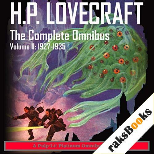 H.P. Lovecraft, The Complete Omnibus, Volume II: 1927-1935 Audiobook By Howard Phillips Lovecraft, Finn J.D. John cover art