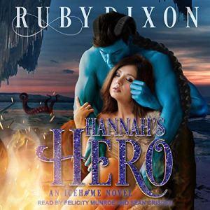Hannah's Hero Audiobook By Ruby Dixon cover art