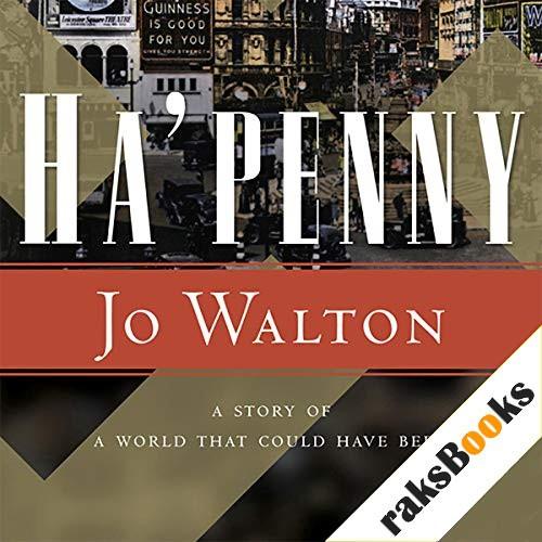 Ha'Penny Audiobook By Jo Walton cover art