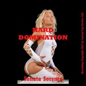 Hard Domination Audiobook By Sonata Sorento cover art