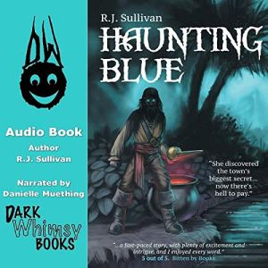 Haunting Blue Audiobook By R.J. Sullivan cover art
