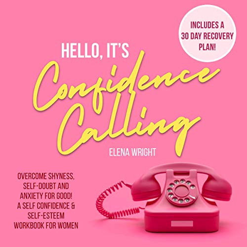 Hello, It's Confidence Calling! Audiobook By Elena Wright cover art