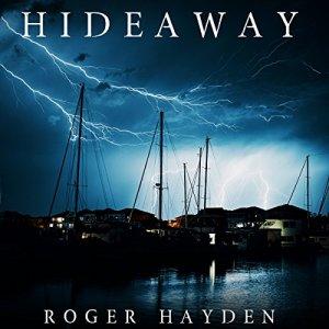 Hideaway: An EMP Thriller, Book 0 Audiobook By Roger Hayden cover art