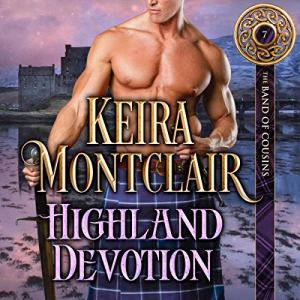 Highland Devotion Audiobook By Keira Montclair cover art