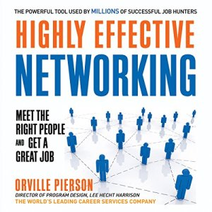 Highly Effective Networking Audiobook By Orville Pierson cover art