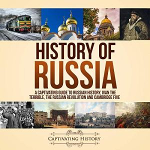 History of Russia Audiobook By Captivating History cover art