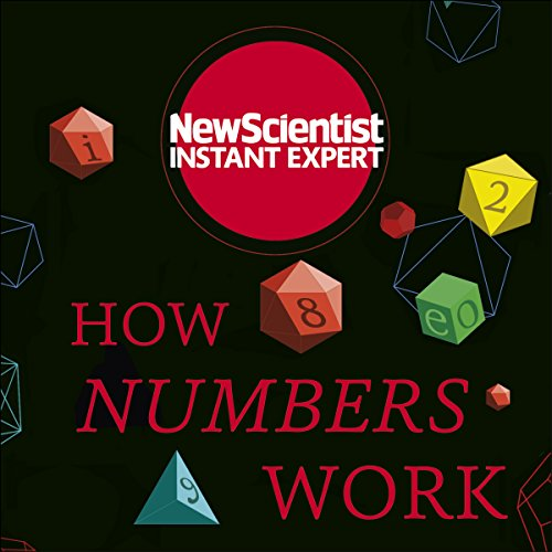 How Numbers Work Audiobook By New Scientist cover art