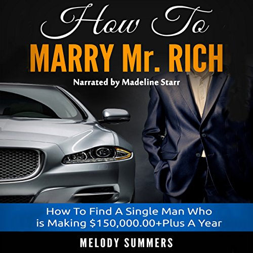 How to Marry Mr. Rich Audiobook By Melody Summers cover art