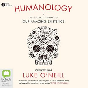 Humanology Audiobook By Luke O'Neill cover art