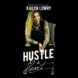 Hustle and Heart Audiobook By Kailyn Lowry cover art