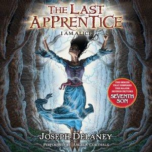 I Am Alice Audiobook By Joseph Delaney, Patrick Arrasmith cover art