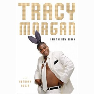 I Am the New Black Audiobook By Tracy Morgan cover art