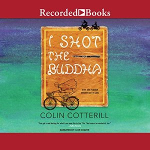 I Shot the Buddha Audiobook By Colin Cotterill cover art