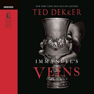 Immanuel's Veins Audiobook By Ted Dekker cover art