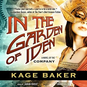 In the Garden of Iden Audiobook By Kage Baker cover art
