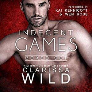 Indecent Games Duet - Boxed Set Audiobook By Clarissa Wild cover art
