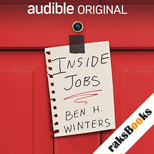 Inside Jobs Audiobook By Ben H. Winters cover art