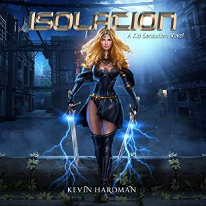 Isolation Audiobook By Kevin Hardman cover art
