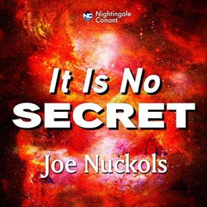It Is No Secret Audiobook By Joe Nuckols cover art