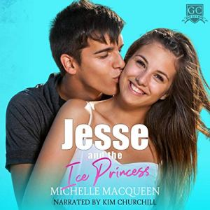 Jesse and the Ice Princess Audiobook By Michelle MacQueen cover art