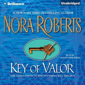 Key of Valor Audiobook By Nora Roberts cover art