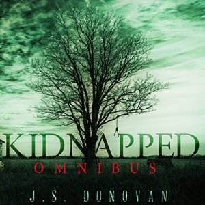 Kidnapped Omnibus Audiobook By J.S. Donovan cover art