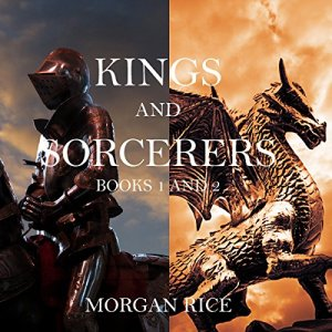 Kings and Sorcerers Bundle (Books 1 and 2) Audiobook By Morgan Rice cover art
