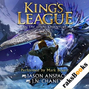 King's League Audiobook By Jason Anspach, JN Chaney cover art
