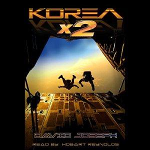 Korea x 2 Audiobook By David Joseph cover art