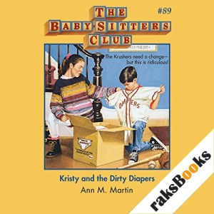 Kristy and the Dirty Diapers Audiobook By Ann M. Martin cover art