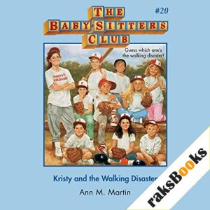Kristy and the Walking Disaster Audiobook By Ann M. Martin cover art