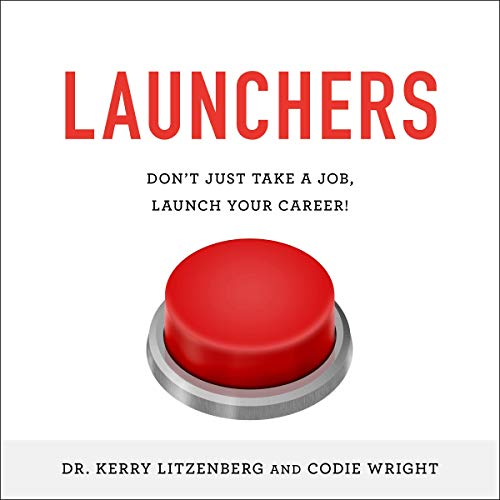 Launchers Audiobook By Kerry K. Litzenberg, Codie J. Wright cover art