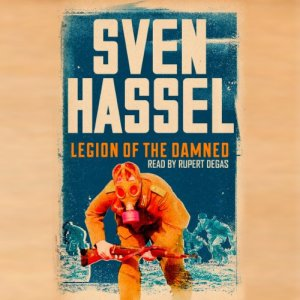 Legion of the Damned Audiobook By Sven Hassel cover art