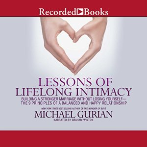 Lessons of Lifelong Intimacy Audiobook By Michael Gurian cover art