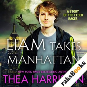 Liam Takes Manhattan Audiobook By Thea Harrison cover art