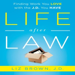 Life After Law Audiobook By Liz Brown cover art
