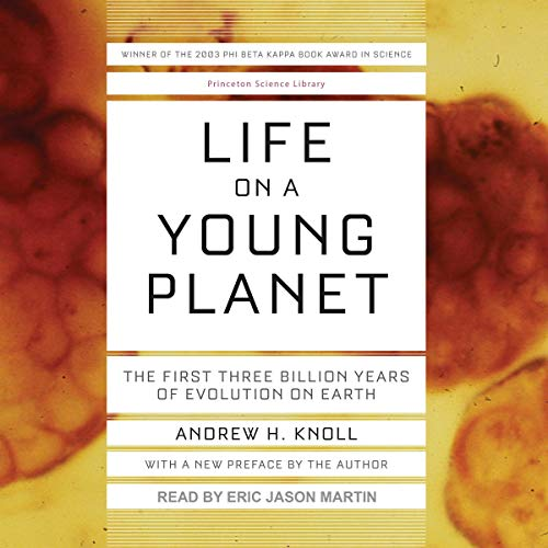 Life on a Young Planet Audiobook By Andrew H. Knoll cover art