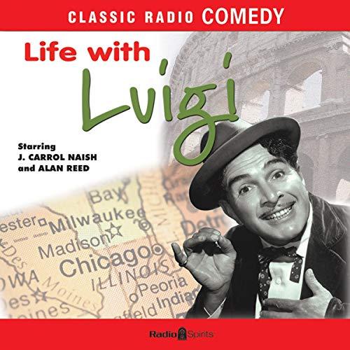 Life with Luigi Audiobook By Original Radio Broadcast cover art