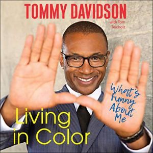 Living in Color Audiobook By Tommy Davidson, Tom Teicholz - contributor cover art