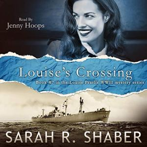 Louise's Crossing Audiobook By Sarah R. Shaber cover art