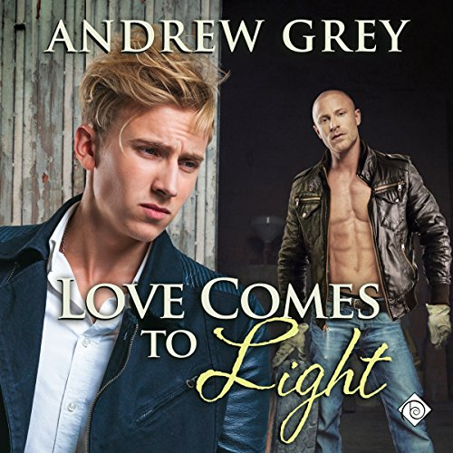 Love Comes to Light Audiobook By Andrew Grey cover art