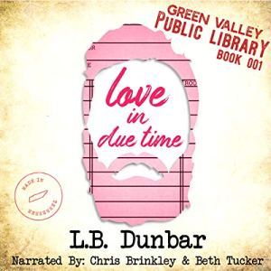 Love in Due Time Audiobook By Smartypants Romance, L.B. Dunbar cover art