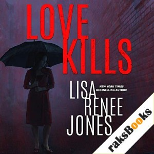 Love Kills Audiobook By Lisa Renee Jones cover art